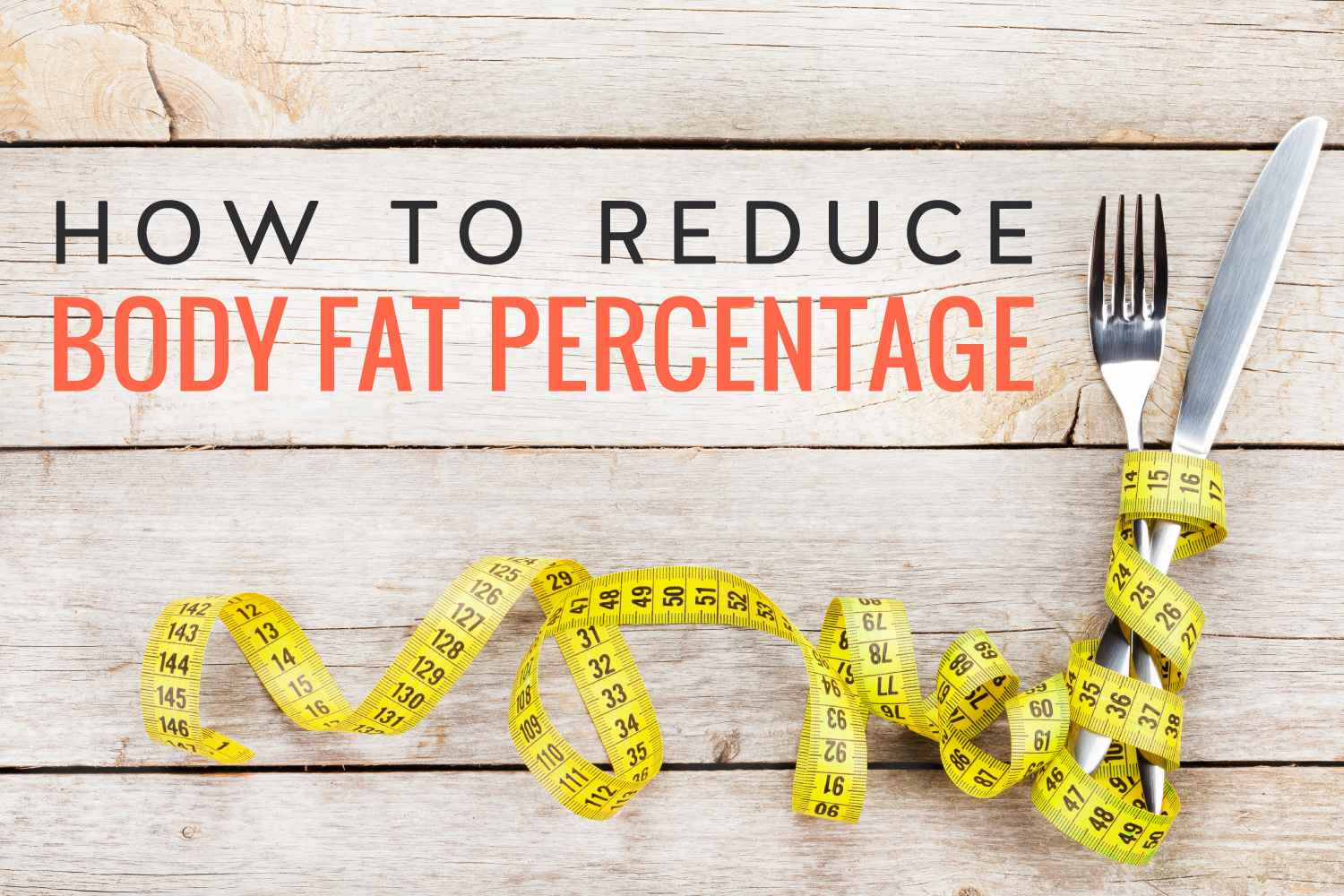 how to reduce body fat percentage