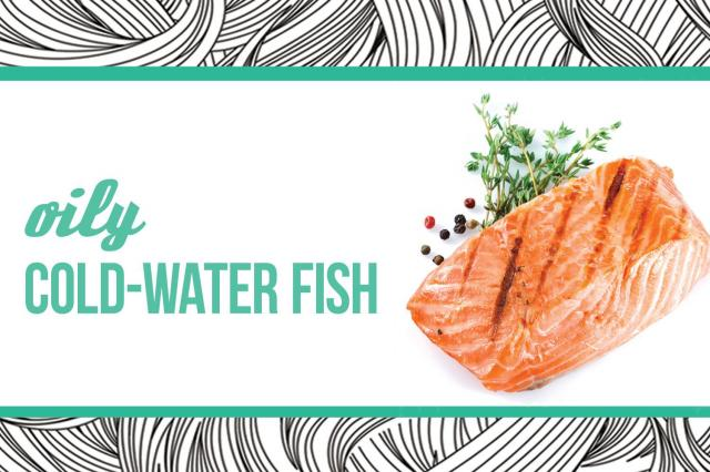 1. Oily Cold-Water Fish