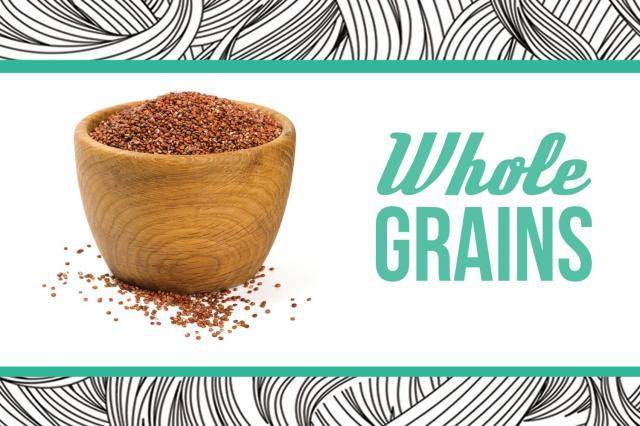 7. Whole Grains